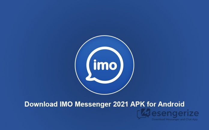 Download IMO Messenger 2021 APK for Android