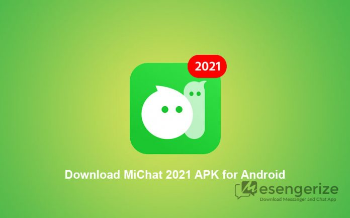 Download MiChat 2021 APK for Android