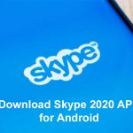 Download Skype 2020 APK for Android