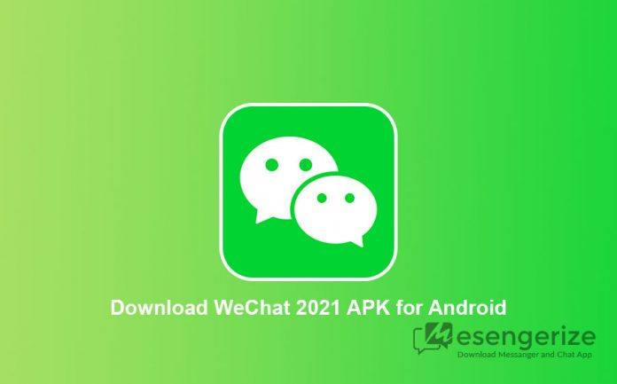 Download WeChat 2021 APK for Android