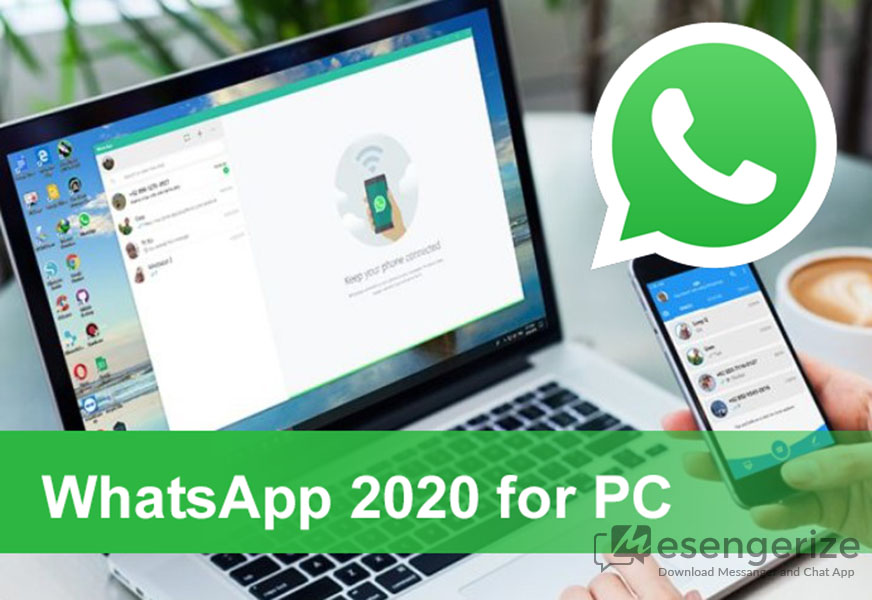 Download WhatsApp 2020 for PC