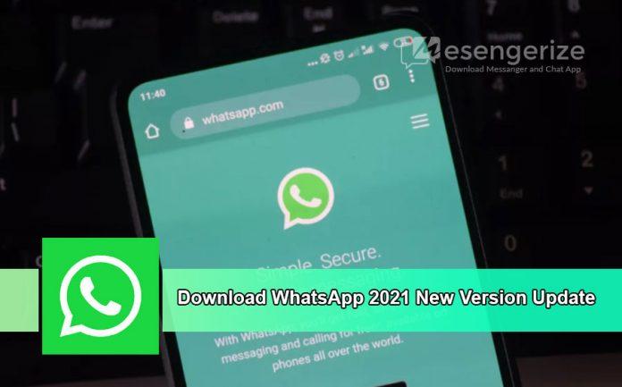 Download WhatsApp 2021 New Version Update