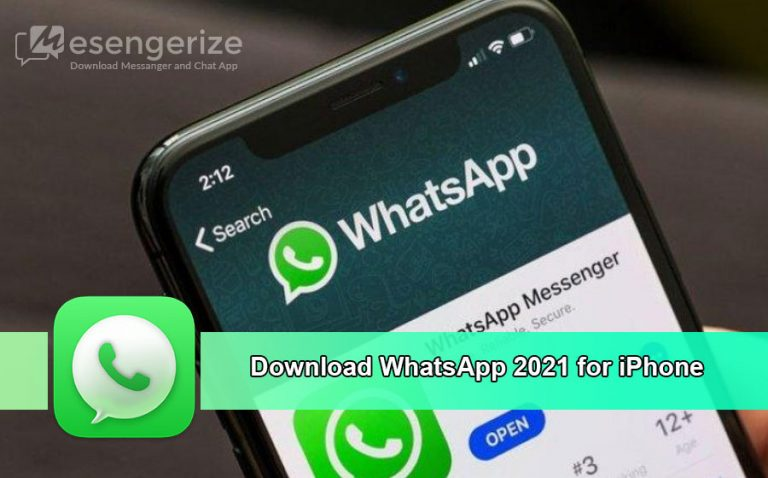 Download Whatsapp 2021 for iPhone - Messengerize