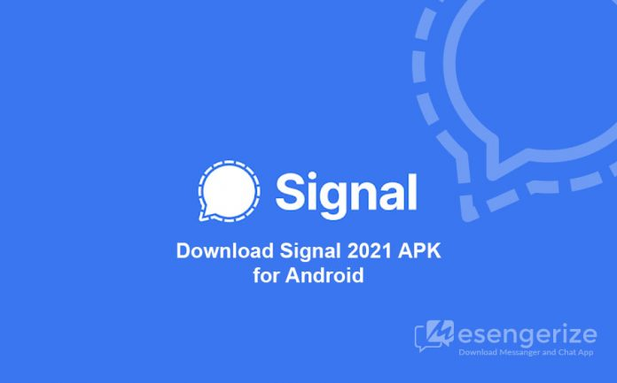 Download Signal 2021 APK for Android