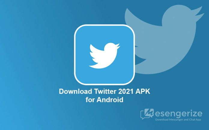 Download Twitter 2021 APK for Android