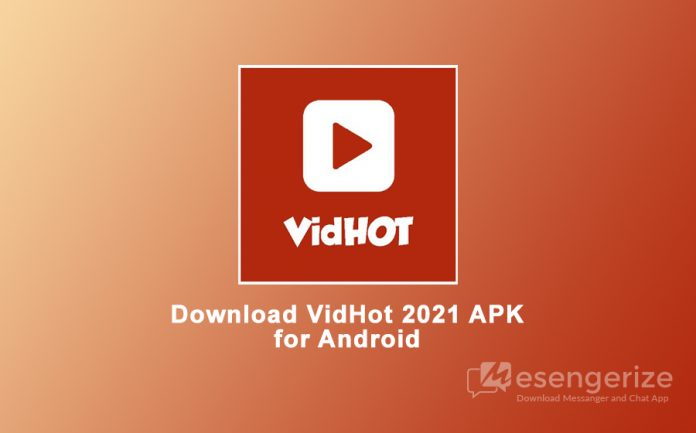 Download VidHot 2021 APK for Android